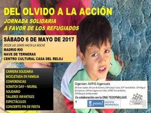 'Del olvido a la acción'   Jornada solidaria pro refugiados   Sábado 6 mayo 2017   ONG Te doy mi llave - AMPAs Arganzuela   Madrid
