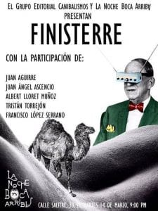 Finisterre | Grupo Editorial Canibalismos | La Noche Boca Arriba | Lavapiés - Madrid | 14/03/2017 | Cartel
