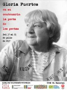 Gloria Fuertes en su centenario: la poeta de los poetas   Cursos de Verano del Escorial   Universidad Complutense de Madrid   17-21/07/2017   Cartel