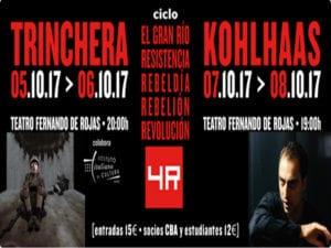 4R Teatro CBA | Resistencia, Rebeldía, Rebelión y Revolución | 'Trinchera' y 'Kohlhaas' | 07-10/10/2017 | Teatro Fernando de Rojas | Madrid | Cartel