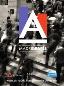 Madrid se convierte en Capital de la Arquitectura en octubre | Semana de la Arquitectura, Open House Madrid y Madrid Otra Mirada (MOM) | Octubre 2017 | Madrid | 14ª Semana de la Arquitectura 2017
