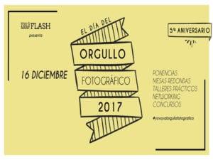 5º Día del Orgullo Fotográfico de Too Many Flash | 16/12/2017 | Argüelles - Moncloa-Aravaca - Madrid | Cartel