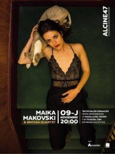 Alcine47 | Festival de Cine de Alcalá de Henares / Comunidad de Madrid | 10-17/11/2017 | Maika Makovski & Brossa Quartet | Teatro Salón Cervantes | Alcalá de Henares | Comunidad de Madrid | 09/11/2017
