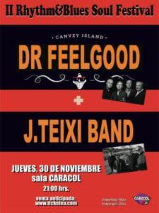 Dr. Feelgood y J. Teixi Band en la Sala Caracol de Madrid | 30/11/2017 | Arganzuela | Madrid | Cartel