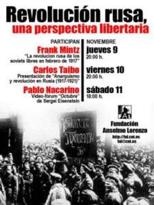 Jornadas 'Revolución rusa, una perspectiva libertaria'   Fundación Anselmo Lorenzo   Arganzuela - Madrid   09 - 11/11/2017   Cartel
