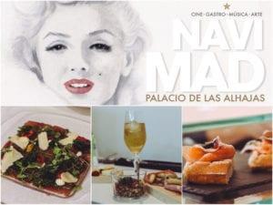 NaviMad 2017 | Cine, gastronomía y más en el centro de Madrid | Palacio de las Alhajas | Centro | Madrid | Cine - Gastro - Música - Arte