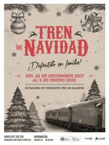Tren de Navidad vuelve a Madrid | 26/12/2017-05/01/2018 | Estación de Príncipe Pío | Moncloa-Aravaca | Madrid | Cartel
