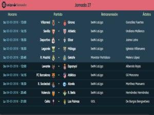 Calendario de partidos   LaLiga Santander   Jornada 27ª   Temporada 2017-2018   03 al 05/03/2018