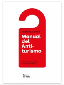 Manual del antiturismo | Rodolphe Christin | Fuera de Ruta | Madrid 2018 | Portada