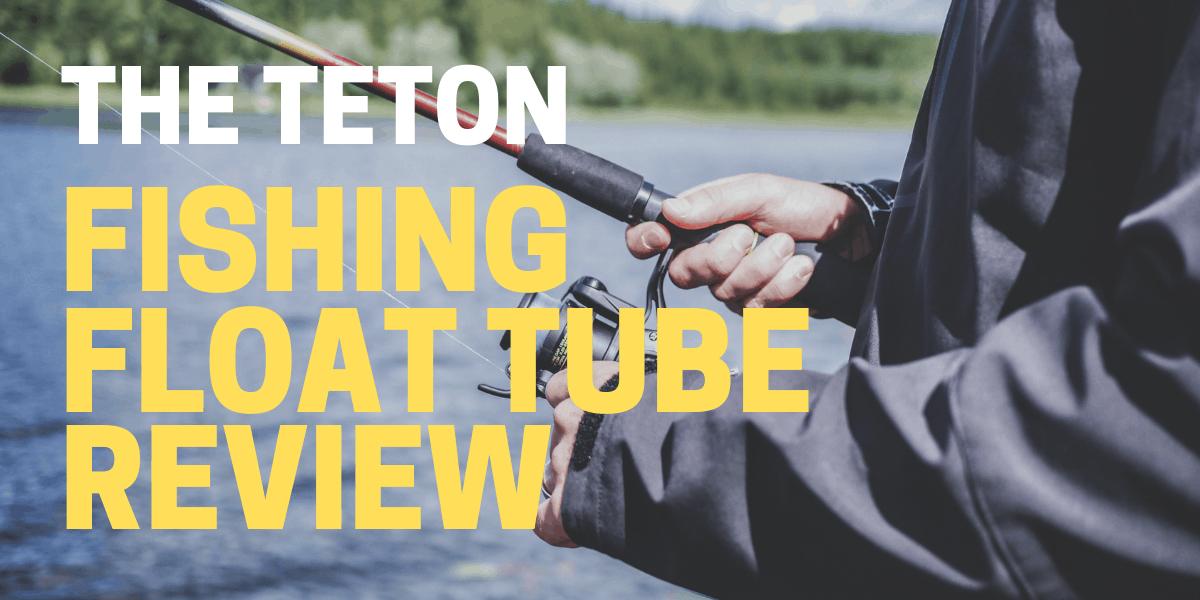 teton float tube