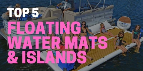 5 Best Floating Water Mats for 2020