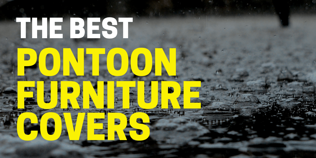 best pontoon furniture covers
