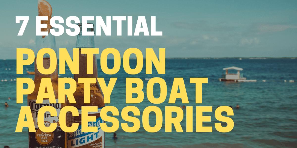 pontoon party accessories
