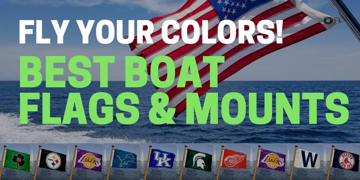 best pontoon boat flags and mounts