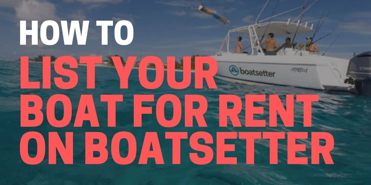 how to list your boat for rent