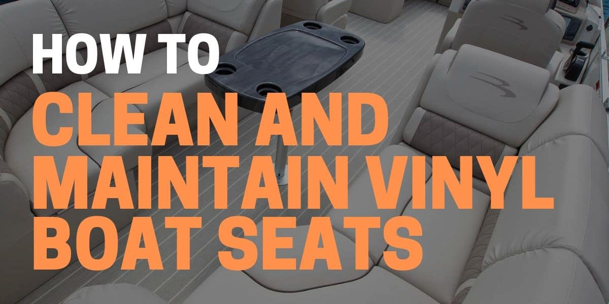 How to Clean Vinyl Boat Seats with Household Products