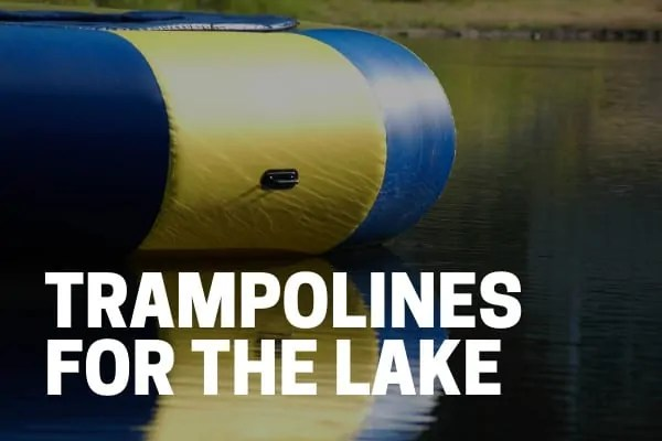 best floating water trampolines for the lake by rave, wow, and island hopper