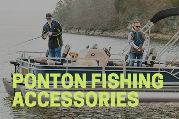 fishermen using the best pontoon fishng accessories