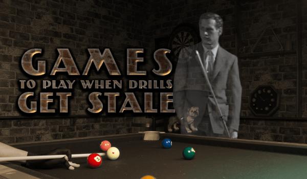 5 Helpful Billiard Games to Play When Drills Get Stale