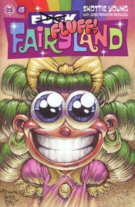 I Hate Fairyland #15 Skottie Young F*ck Fairyland Variant Cover