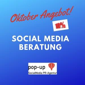 Oktober Angebot Social Media Beratung 10% pop-up SocialMedia PR-Agentur