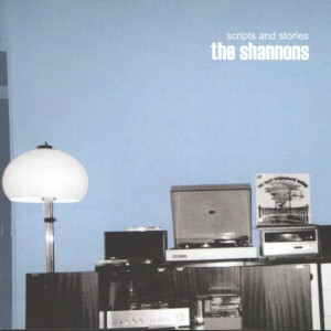 The Shannons - 'Scripts and stories' (CD)