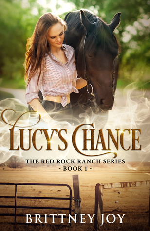Lucy's Chance (Red Rock Ranch, #1)