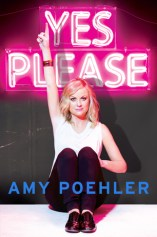 Yes Please! by Amy Poehler Book Review