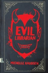 That Time I Laughed At the Evil Librarian: A Book Review