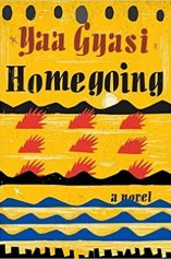 That Time I Experienced A New History: Homegoing Book Review