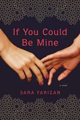 Book Review: If You Could Be Mine by Sara Farizan