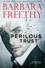 Blog Tour Review + Excerpt: Perilous Trust by Barbara Freethy!