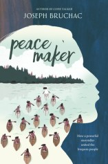 Peacemaker by Joseph Bruchac: A Book Review