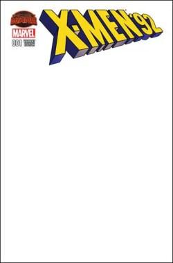 X-Men '92 #1 - Blank Variant
