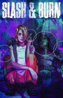 Slash & Burn #4