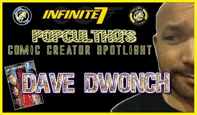 PopCultHQ Comic Creator Spotlight: DAVE DWONCH