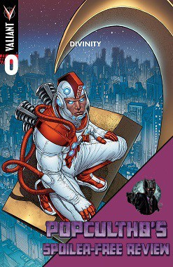 PopCultHQ Comic Book Review: DIVINITY #0 from Valiant Entertainment