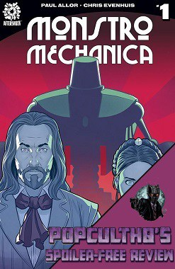 PopCultHQ Comic Book Review: MONSTRO MECHANICA #1 from AfterShock Comics