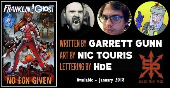 [Comic Book Review] Source Point Press' FRANKLIN & GHOST Vol. 2: NO FOX GIVEN by Garrett Gunn, Nic Touris & HdE