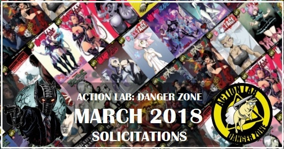 [Solicitations] Action Lab: Danger Zone - March 2018