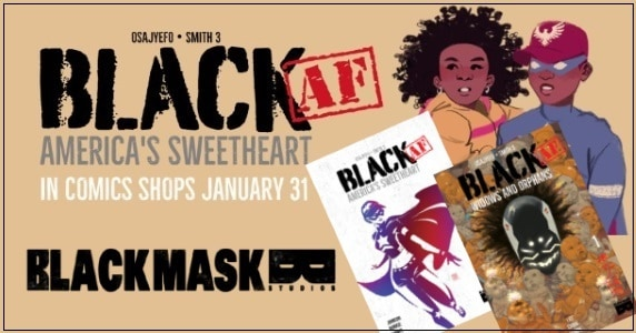 [Comic Book News] Kwanza Osajyefo & Tim Smith 3 Add Two BLACK [AF] Titles to Black Mask Studios in 2018
