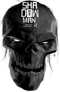 SHADOWMAN (2018) #2 – Cover A by Tonci Zonjic
