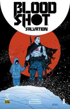 Bloodshot Salvation #6 - Pre-Order Edition Variant by Ryan Bodenheim