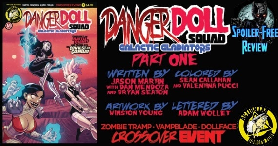 Danger Doll Squad - Galactic Gladiators #1