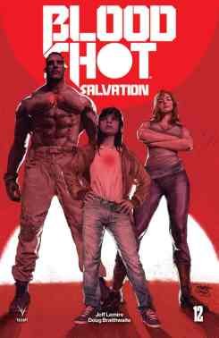 BLOODSHOT SALVATION #12 - Cover B by Renato Guedes