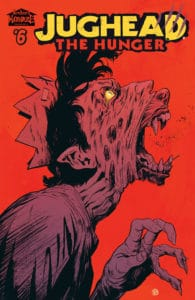 Jughead: The Hunger #6 - Variant Cover by Michael Walsh