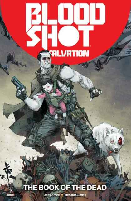 "BLOODSHOT SALVATION Vol. 2 TPB: ""The Book of the Dead"" cover"
