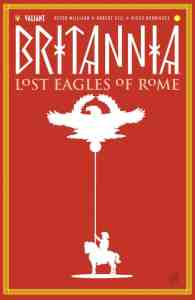 BRITANNIA: LOST EAGLES OF ROME #1 - Variant Cover by David Mack