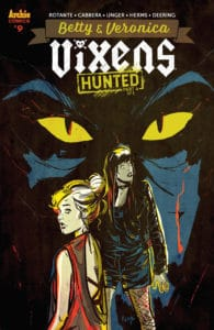 Betty & Veronica: Vixens #9 - Variant Cover by Devaki Neogi