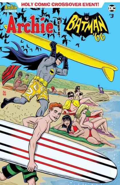 ARCHIE MEETS BATMAN '66 #3 - Main Cover by Michael Allred & Laura Allred